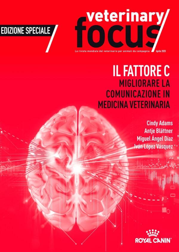 Special Practice Management Il fattore C: migliorare la comunicazione in Medicina Veterinaria